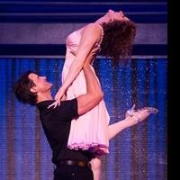BWW Reviews: DIRTY DANCING - The Danciest Show in Town!
