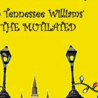 Mink Stole and Penny Arcade Star in THE MUTILATED by Tennessee Williams, Now thru 11/24