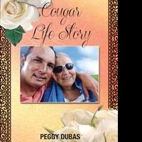 Peggy Dubas Releases Debut Book, COUGAR LIFE STORY