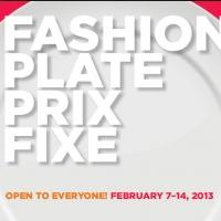 FASHION PLATE PRIX FIXE Kicks Off During Mercedes-Benz Fashion Week, 2/7-14