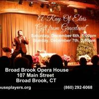 A GIFT FROM GRACELAND Celebrates the Holidays at Broad Brook Opera House This Weekend