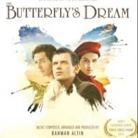 Turkish Drama THE BUTTERFLY'S DREAM Soundtrack Out Now in the U.S.