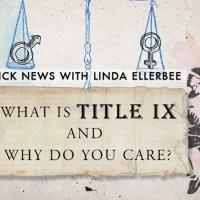 Nick News Presents Linda Ellerbee's WHAT IS TITLE IX & WHY DO WE CARE? Tonight