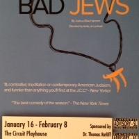BWW Reviews: Circuit's BAD JEWS Is Exciting Theatre