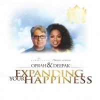 Oprah Winfrey & Deepak Chopra Launch All-New Meditation Experience 'Expanding Your Happiness'