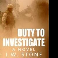 J.W. Stone's DUTY TO INVESTIGATE Now Available as an Audiobook