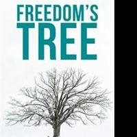 Kenneth Lippincott Releases FREEDOM'S TREE