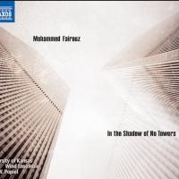 Recording of Mohammed Fairouz's 'In The Shadow Of No Towers' Out Now
