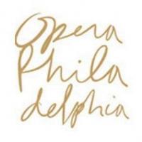 Tickets to Opera Philadelphia's 40th Anniversary Season On Sale 8/13