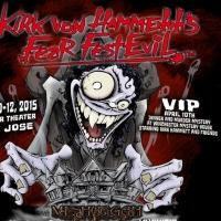 Kirk Von Hammett's Second Annual Fear FestEvil Set for San Jose, CA