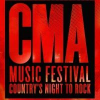 CMA MUSIC FESTIVAL to Welcome Country's Finest, 8/5