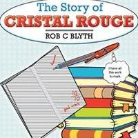 THE STORY OF CRISTAL ROUGE is Released