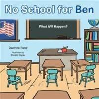 Daphne Pang Releases NO SCHOOL FOR BEN