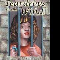 TEARDROPS IN THE WIND is Released