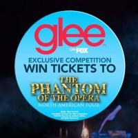 GLEE Offers THE PHANTOM OF THE OPERA Tour Ticket Giveaway