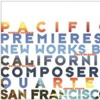 Quartet San Francisco's 'New Works by California Composers' Out Today