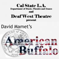Cal State L.A. & Deaf West Theatre to Present AMERICAN BUFFALO, 2/14-3/8