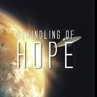 REKINDLING OF HOPE is Released