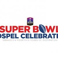 Israel Houghton, Natalie Grant & More to Headline 16th Annual SUPER BOWL GOSPEL CELEBRATION