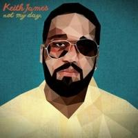 "Keith James Premieres Music Video for Debut Single ""Not My Day"""