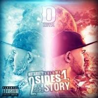 "D.Nota Releases ""Notariety Vol. 1 - 2 Sides To Every Story"" Mixtape"