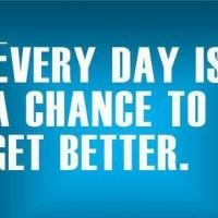 Fitness Tip of the Day: Every Day is a Chance to Get Better