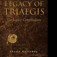 Shawn Holladay's LEGACY OF TRIAEGIS To Be Featured at 2015 Tucson Festival of Books