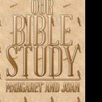 OUR BIBLE STUDY is Announced