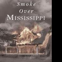 Oren Renick Releases SMOKE OVER MISSISSIPPI
