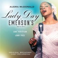 LADY DAY AT EMERSON'S BAR & GRILL Original Broadway Cast Recording Out Today