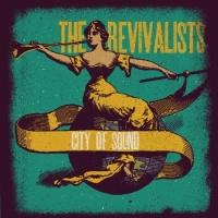 The Revivalists Re-Release CITY OF SOUND Today