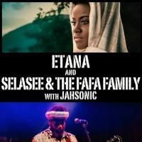 Etana & Selasee and the Fafa Family to Play the Fox Theatre, 5/29