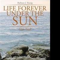 LIFE FOREVER UNDER THE SUN is Released