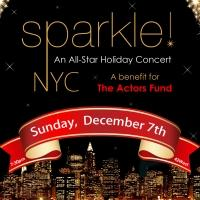 BWW Previews: SPARKLE: AN ALL-STAR HOLIDAY CONCERT by Scott Nevins at 42WEST to Benefit The Actors Fund
