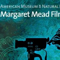 American Museum of Natural History Presents The 2014 MARGARET MEAD FILM FESTIVAL: 'PAST FORWARD,' Now thru 10/26