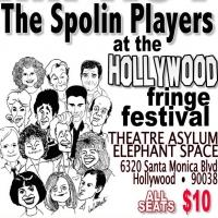 FIRST LOOK at THE SPOLIN PLAYERS Presenting AN EVENING OF SPOLIN GAMES at the Hollywood Fringe Festival