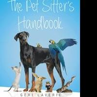 Geri Laverie Launches Debut Book, THE PET SITTER'S HANDBOOK