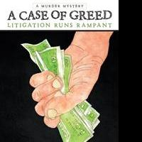 Don L. McCarty Releases A CASE OF GREED