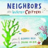 Poet George Held Pens New Children's Book, NEIGHBORS