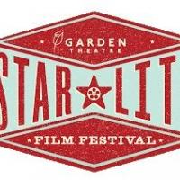 Garden Theatre Announces StarLite Film Festival