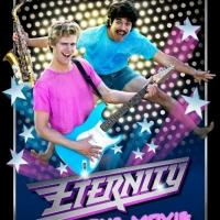 Musical Comedy ETERNITY: THE MOVIE Coming to Select Theaters This October