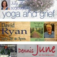 This Week at Bookworks Includes Gloria Drayer with Yoga for Grief, David Ryan and More