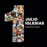 Megastar Julio Iglesias Releases 1 -GREATEST HITS Today