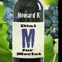 DIAL M FOR MERLOT is Released