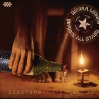 Sierra Leone's Refugee All Stars Release New Album LIBATION Today