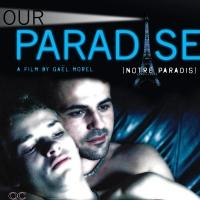 French Film OUR PARADISE Set for 2/19 DVD Release