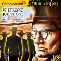 GraphicAudio Presents BROTHERS O'BRIEN 5: THE KILLING SEASON