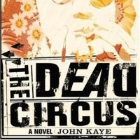 BWW Reviews: THE DEAD CIRCUS Brings L.A., the Sixties, to Life