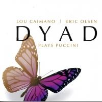 Dyad Plays Puccini Kicks Off Sept 2013 Concerts