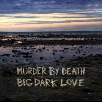 Murder By Death Debuts New Song 'Strange Eyes'